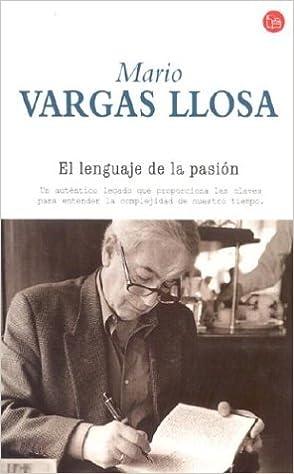 Leer libro gratis online sin descargas Lenguaje De La Pasion, El (Punto De Lectura) RTF 8466305394