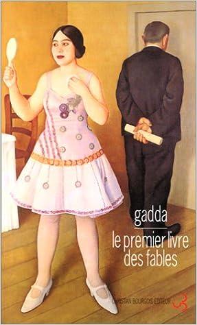 Amazon.fr - Le premier livre des fables - Gadda, Carlo Emilio - Livres