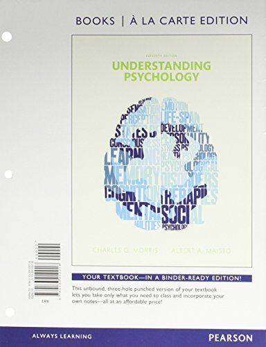 Understanding Psychology, Books a la Carte Edition Plus NEW MyLab Psychology - Access Card Package (11th Edition) -  Morris, Charles G., Professor Emeritus