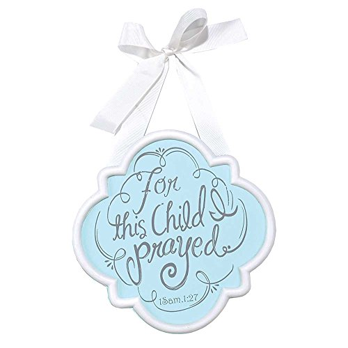 Dicksons Baby Boy Door Sign or Wall Plaque, For This Child I Prayed/Blue by Dicksons