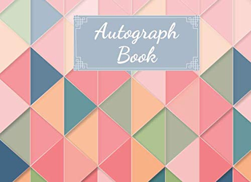 Autograph Book: Small Book, Colorful Triangles Cover,  (100 Pages 8.25 x 6 )]()