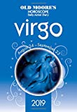Old Moore's Horoscope 2019: Virgo (Old Moore's Horoscopes and Astral Diaries)