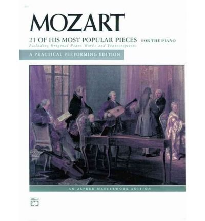 [(Mozart -- 21 of His Most Popular Pieces)] [Author: Willard (His Most Popular Pieces)