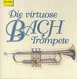 Die Virtuose Bach-Trompete