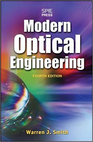 Modern Optical Engineering 4th Ed Warren J Smith 9780071476874