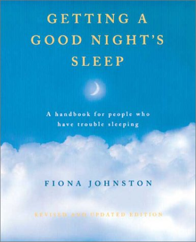 Getting a Good Night's Sleep: A Handbook for People Who Have Trouble Sleeping pdf