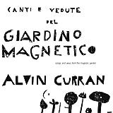 Canti E Vedute Del Giardino Magnetico