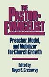 The Pastor-Evangelist