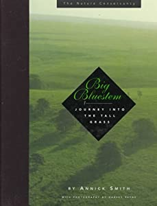 Big Bluestem: A Journey into the Tallgrass