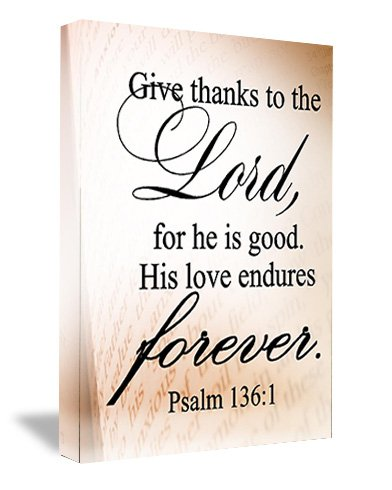 FRAMED CANVAS PRINT Give Thanks To The Lord, For He Is Good. His Love