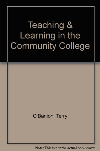 Teaching & Learning in the Community College