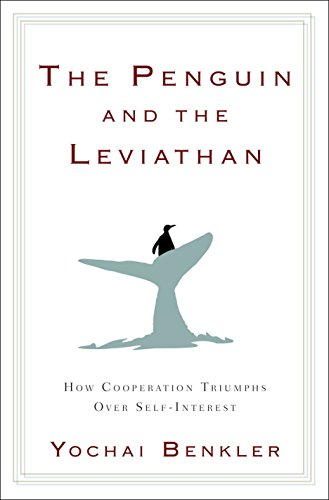 Image of The Penguin and the Leviathan: How Cooperation Triumphs over Self-Interest