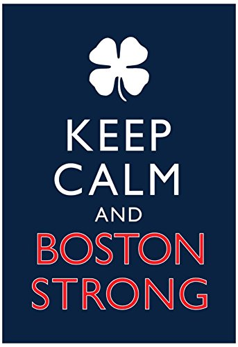 Keep Calm and Boston Strong Poster 13 x ()