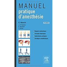 MANUEL PRATIQUE D'ANESTHÉSIE 3E ÉD.