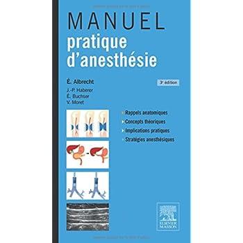 Manuel Pratique D'anesthésie (French Edition)
