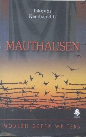 Mauthausen (Modern Greek Writers Series)