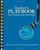 img - for Teacher's Playbook: Tools and Techniques for theTactical Teacher by Brannen Ed.D. Tanja S. Crane Ed.D. Mary H. Hilliard M.S. Jonathan C. (2012-10-26) Paperback book / textbook / text book