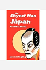 [ The Shyest Man in Japan: And Other Stories By Knipfing, Lawrence ( Author ) Paperback 2003 ]