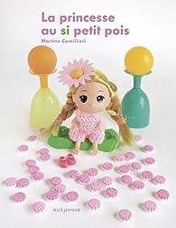 La princesse au si petit pois par Martine Camillieri