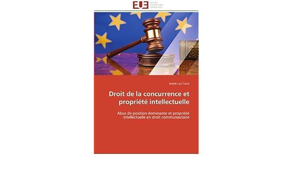 Amazon Com Droit De La Concurrence Et Propriete Intellectuelle