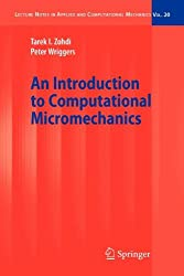 [An Introduction to Computational Micromechanics] (By: Tarek I. Zohdi) [published: March, 2008]