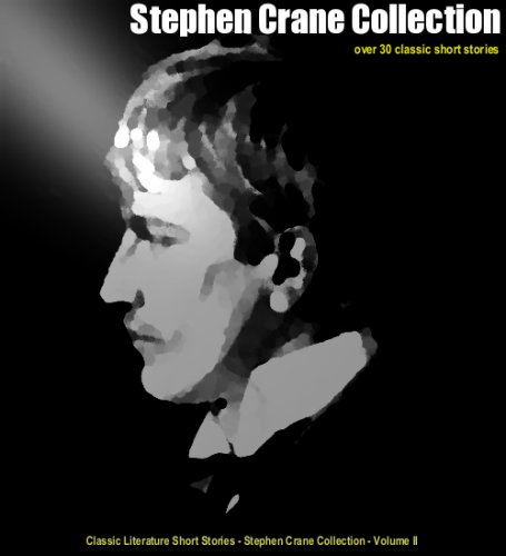 Stephen Crane - Short Story Collection w/ Active Story Scroll (Classic Author Short Stories)