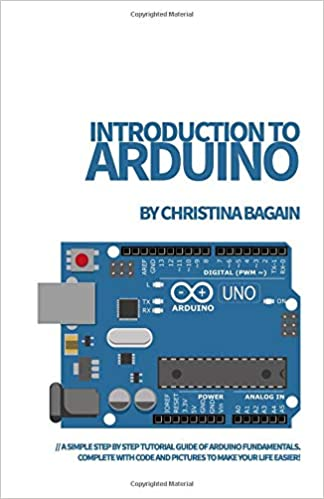 Introduction to Arduino: A Simple Step by Step Tutorial