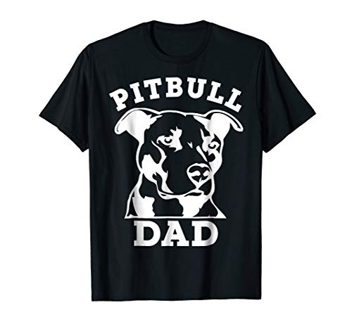 Pit Bull Dad T-Shirt (pitbull tee shirt, pitbull owner)