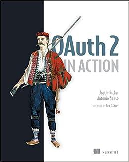 Oauth 2 In Action Amazon De Justin Richer Antonio Sanso