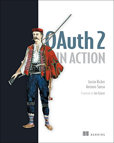 OAuth 2 in Action by Manning Publications