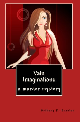 Vain Imaginations: a murder mystery ebook