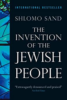 The Invention of the Jewish People by [Sand, Shlomo]