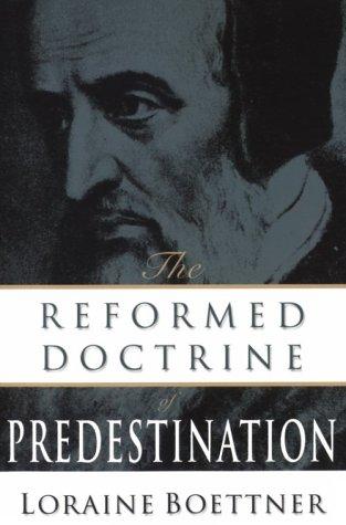 The Reformed Doctrine of Predestination (Paperback)