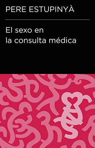 Amazon.com: El sexo en la consulta médica (Colección ...