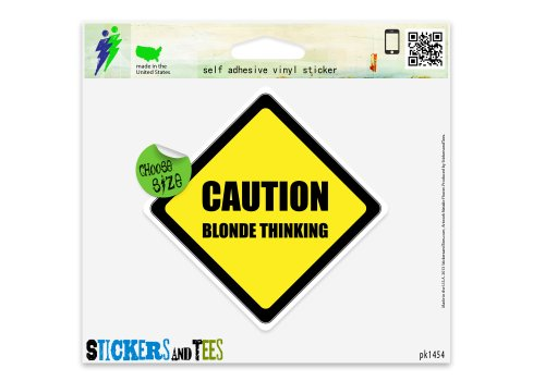 Caution Blonde Thinking Funny Car Sticker Indoor Outdoor 4