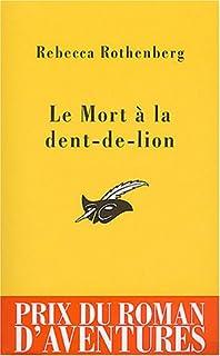 Le mort à la dent-de-lion