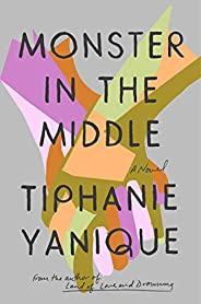 Monster in the Middle: A Novel