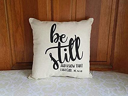 Athena Bacon Be Still And Know That I Am God Pillowcase Decor Psalm 46 10 Scripture