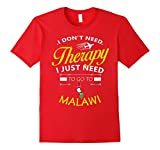 Mens I just need to go to Malawi shirt Medium Red