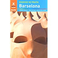 Eksiksiz Ve Pratik Barselona: Uzman Görüşü, Tam Kapsam, Kolay Kullanım