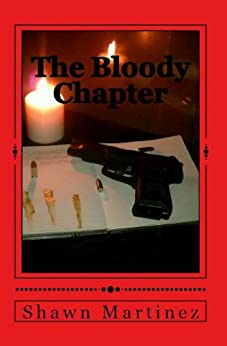 The Bloody Chapter by [Martinez, Shawn]