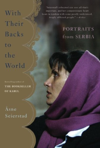 With Their Backs to the World: Portraits from Serbia