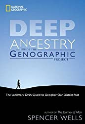 Deep Ancestry: Inside the Genographic Project by Spencer Wells (2006-11-21)