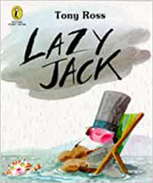 Lazy Jack, a picture book, by Barry Wilkinson.