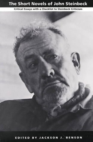 com the short novels of john steinbeck critical essays com the short novels of john steinbeck critical essays a checklist to steinbeck criticism 9780822309949 jackson j benson books