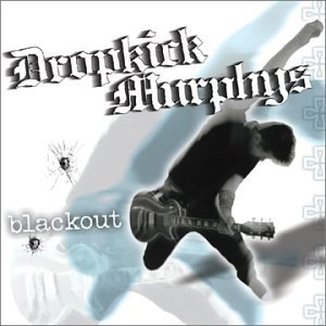 CD : Dropkick Murphys - Blackout (CD)