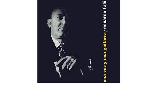 Una Voz y Una Guitarra Volumen 6 de Eduardo Falu en Amazon Music ...