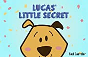 Lucas' Little Secret