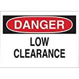 Brady 10'' X 14'' X .06'' Black/Red On White .0591'' B-401 Polystyrene Machine And Operational Sign''DANGER LOW CLEARANCE''