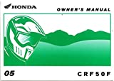 31GEL650 2005 Honda CRF50F Motorcycle Owners Manual